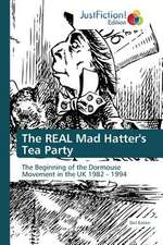 The REAL Mad Hatter's Tea Party