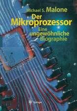 Der Mikroprozessor: Eine ungewöhnliche Biographie