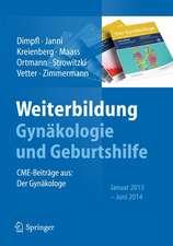 Weiterbildung Gynäkologie und Geburtshilfe: CME-Beiträge aus: Der Gynäkologe Januar 2013 - Juni 2014