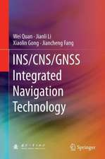 INS/CNS/GNSS Integrated Navigation Technology