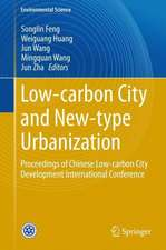 Low-carbon City and New-type Urbanization: Proceedings of Chinese Low-carbon City Development International Conference
