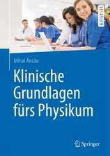 Klinische Grundlagen fürs Physikum