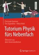 Tutorium Physik fürs Nebenfach: Übersetzt aus dem Unverständlichen