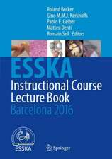 ESSKA Instructional Course Lecture Book : Barcelona 2016