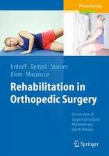 Rehabilitation in Orthopedic Surgery