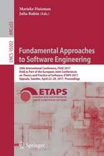 Fundamental Approaches to Software Engineering: 20th International Conference, FASE 2017, Held as Part of the European Joint Conferences on Theory and Practice of Software, ETAPS 2017, Uppsala, Sweden, April 22-29, 2017, Proceedings