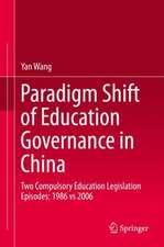 Paradigm Shift of Education Governance in China: Two Compulsory Education Legislation Episodes: 1986 vs 2006