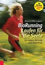 BioRunning:Laufen für die Seele