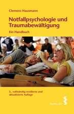Notfallspsychologie und Traumabewältigung