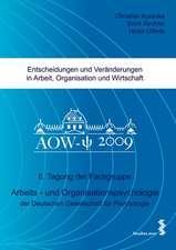 Entscheidungen und Veränderungen in Arbeit, Organisation und Wirtschaft