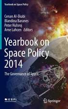 Yearbook on Space Policy 2014: The Governance of Space