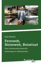 Fernweh, Heimweh, Reiselust