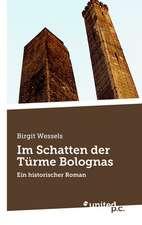 Im Schatten Der Turme Bolognas:  Einde of Nieuw Begin?