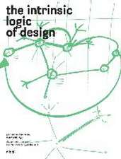 Intrinsic Logic of Design:  (Largel Format)