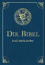 Die Bibel - Altes und Neues Testament