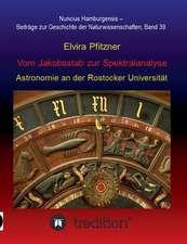 Vom Jakobsstab Zur Spektralanalyse - Astronomie an Der Rostocker Universitat:  Korper