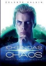 Ich Bin ... Das Chaos:  Korper
