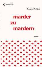 Marder Zu Mardern:  Tanz Auf Dem Vulkan