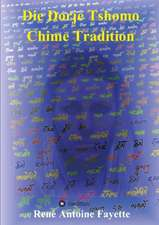 Die Dorje Tshomo Chime Tradition