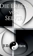 Die Erben Von Selvir:  Tanz Auf Dem Vulkan
