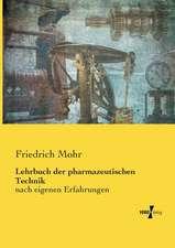 Lehrbuch der pharmazeutischen Technik