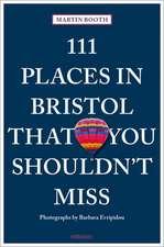 111 PLACES BRISTOL YOU SHOULDNT MISS