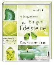 Hildegard von Bingen - Die Edelsteine und Metalle