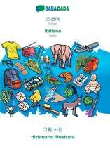 BABADADA, Korean (in Hangul script) - italiano, visual dictionary (in Hangul script) - dizionario illustrato