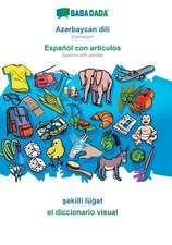 BABADADA, Az¿rbaycan dili - Español con articulos, s¿killi lüg¿t - el diccionario visual