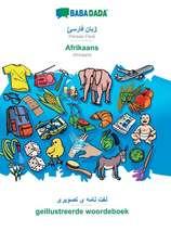 BABADADA, Persian Farsi (in arabic script) - Afrikaans, visual dictionary (in arabic script) - geillustreerde woordeboek