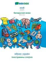 BABADADA, Marathi (in devanagari script) - Belarusian (in cyrillic script), visual dictionary (in devanagari script) - visual dictionary (in cyrillic script)