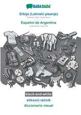 BABADADA black-and-white, Srbija (Latinski pisanje) - Español de Argentina, slikovni recnik - diccionario visual