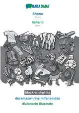 BABADADA black-and-white, Shona - italiano, duramazwi rine mifananidzo - dizionario illustrato
