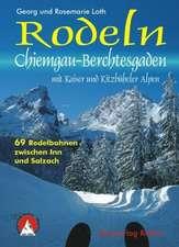 Rodeln Chiemgau-Berchtesgaden mit Kaiser und Kitzbüheler Alpen