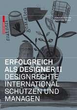 Erfolgreich als Designer – Designrechte international schützen und managen