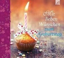 Mit lieben Wünschen zum Geburtstag