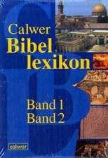 Calwer Bibellexikon.Band 1 und 2