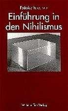 Einführung in den Nihilismus