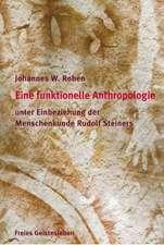Eine funktionelle und spirituelle Anthropologie