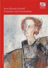 Janet Brooks Gerloff. Gestalten und Geschichten