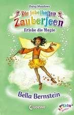 Die fabelhaften Zauberfeen 25. Bella Bernstein