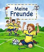 Meine Freunde (Motiv Fußball)