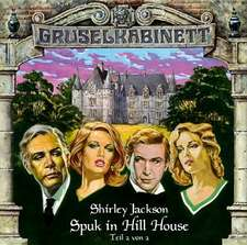 Gruselkabinett 09. Spuk in Hill House 2. CD