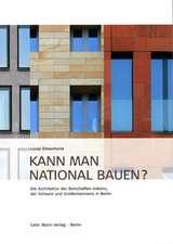 Kann man national bauen?