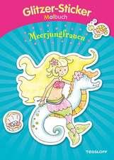 Glitzer-Sticker-Malbuch. Meerjungfrauen