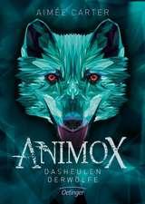 Animox 01 . Das Heulen der Wölfe