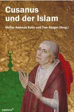 Cusanus und der Islam