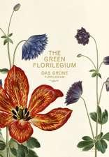 Das Grüne Florilegium - The Green Florilegium (dt./engl.)