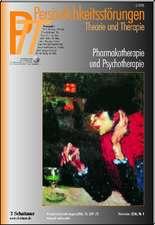 Persönlichkeitsstörungen PTT / Pharmakotherapie und Psychotherapie