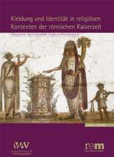 Kleidung Und Identitat in Religiosen Kontexten Der Romischen Kaiserzeit:  Drei Malerschulen Des 19. Jahrhunderts